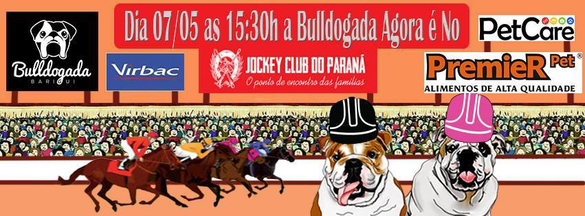 Buldogada no Jockey Club - 07 de maio 2016